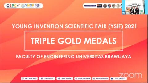 Fakultas Teknik UB Raih Triple Gold Medals dalam kompetisi internasional YSIF 2021